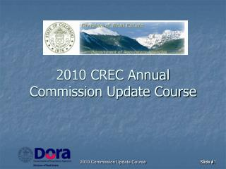 2010 CREC Annual Commission Update Course
