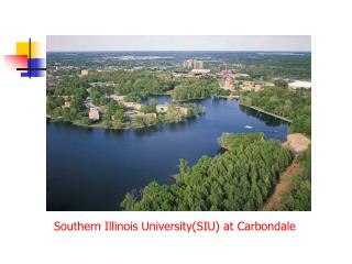 Southern Illinois University(SIU) at Carbondale