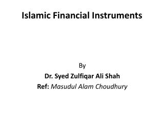 Islamic Financial Instruments