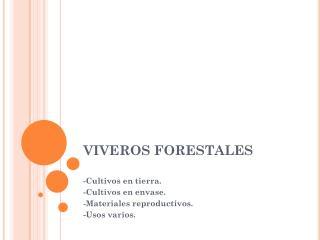 VIVEROS FORESTALES
