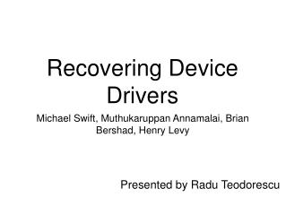 Recovering Device Drivers