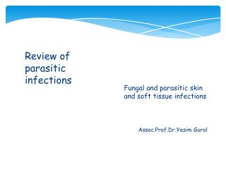 Review of parasitic infections