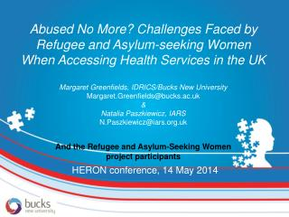 Abused No More? Challenges Faced by Refugee and Asylum-seeking Women