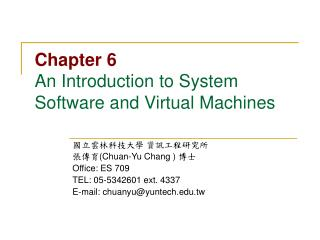 Chapter 6 An Introduction to System Software and Virtual Machines