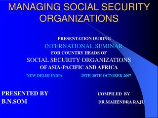 MANAGING SOCIAL SECURITY ORGANIZATIONS