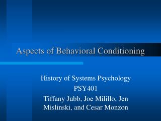 Aspects of Behavioral Conditioning