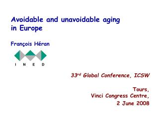 Avoidable and unavoidable aging  in Europe François Héran