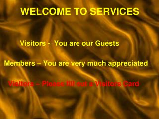 WELCOME TO SERVICES