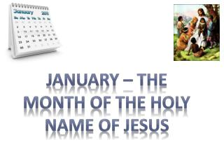 January – The Month of the Holy Name of Jesus