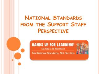 National Standards from the Support Staff  Perspective