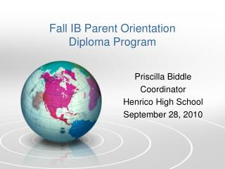 Fall IB Parent Orientation Diploma Program