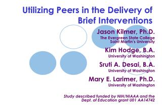 Utilizing Peers in the Delivery of Brief Interventions