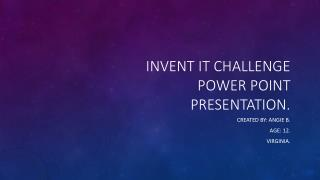 Invent it challenge power point presentation.