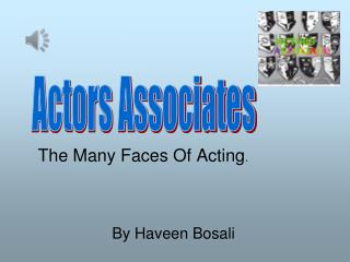 The Many Faces Of Acting .