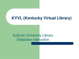 KYVL (Kentucky Virtual Library)