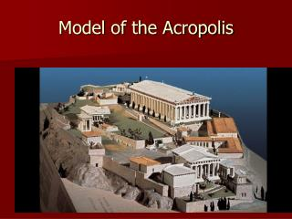 Model of the Acropolis