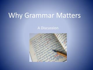 Why Grammar Matters