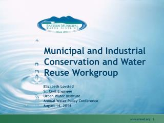 Municipal and Industrial Conservation and Water Reuse Workgroup