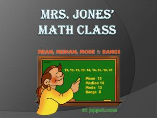 Mrs. Jones'  Math Class