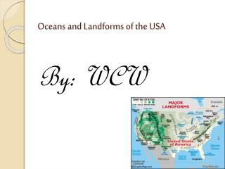 Oceans and Landforms of the USA
