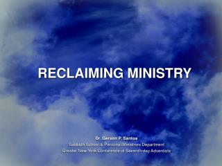 RECLAIMING MINISTRY