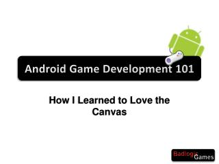 Android  Game Development 101