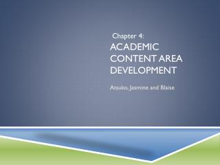 Academic Content Area development