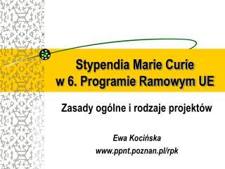 Stypendia Marie Curie  w 6. Programie Ramowym UE