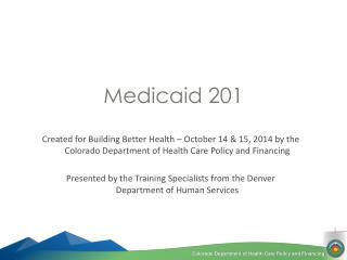 Medicaid 201