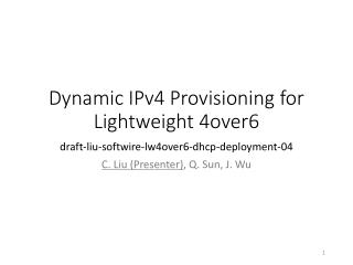 Dynamic IPv4 Provisioning  for Lightweight  4over6