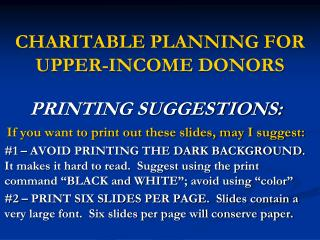 CHARITABLE  PLANNING FOR UPPER-INCOME  DONORS
