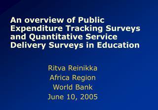 Ritva Reinikka Africa Region World Bank June 10, 2005