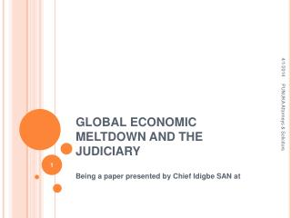 GLOBAL ECONOMIC MELTDOWN AND THE JUDICIARY