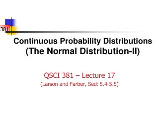 Continuous Probability Distributions  (The Normal Distribution-II)
