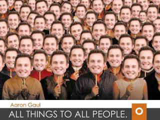ALL THINGS TO ALL PEOPLE.