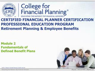 Module 2 Fundamentals of  Defined Benefit Plans