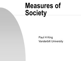 Measures of Society