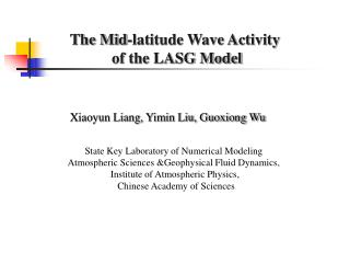 The Mid-latitude Wave Activity  of the LASG Model