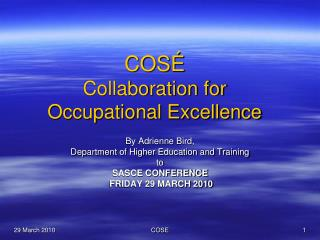 COSÉ Collaboration for  Occupational Excellence