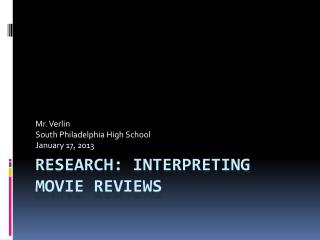 Research: Interpreting movie reviews