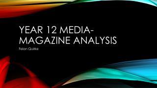 Year 12 Media-Magazine analysis