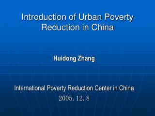 Introduction of Urban Poverty Reduction in China