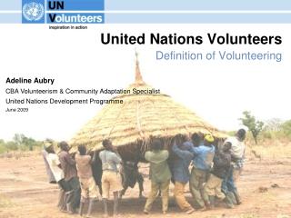 United Nations Volunteers Definition of Volunteering