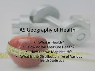 AS Geography of Health