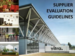 SUPPLIER EVALUATION GUIDELINES