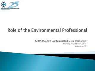 Role of the Environmental Professional