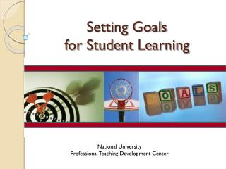 Setting Goals  for Student Learning