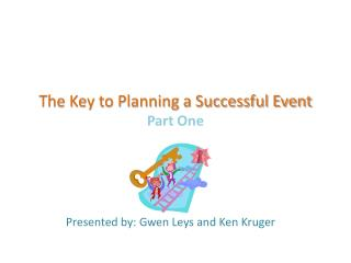 The Key to Planning a Successful Event Part One