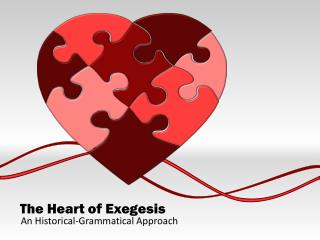 The Heart of Exegesis