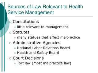 Sources of Law Relevant to Health Service Management